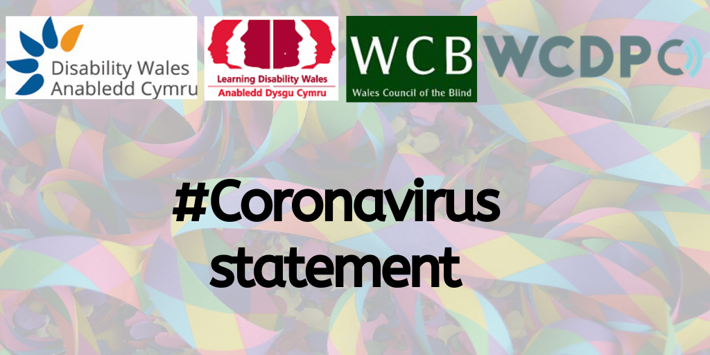 coronavirus statement with logos from disability wales, wales council of the blind, learnding disability wales and wales council for deaf people
