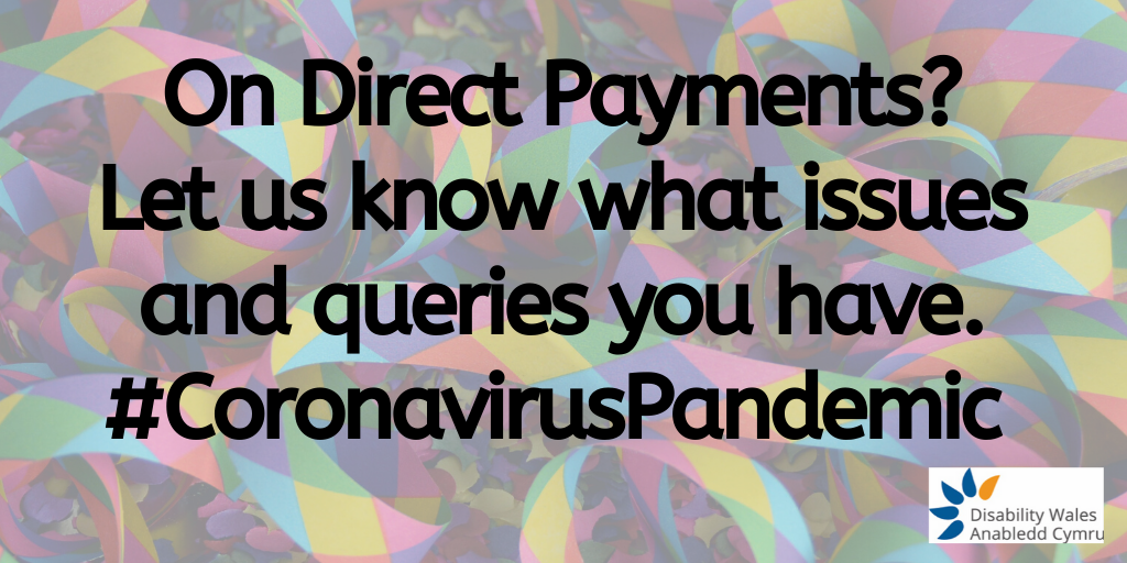 on direct payments? let us know what issues and queries you have