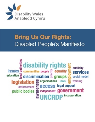 Bring Us Our Rights: Disabled People's Manifesto front page which shows the DW logo at the top and then the title in orange/white writing on a dark green/blue background. Some key words such as disability rights and legislation are set in different colours in a word cloud on a white background.
