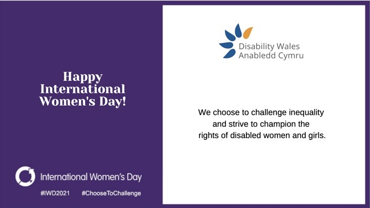 Happy International Women's Day, white text on a dark purple background . The IWD logo is underneath with the hashtags #IWD2021 and #ChooseToChallenge.