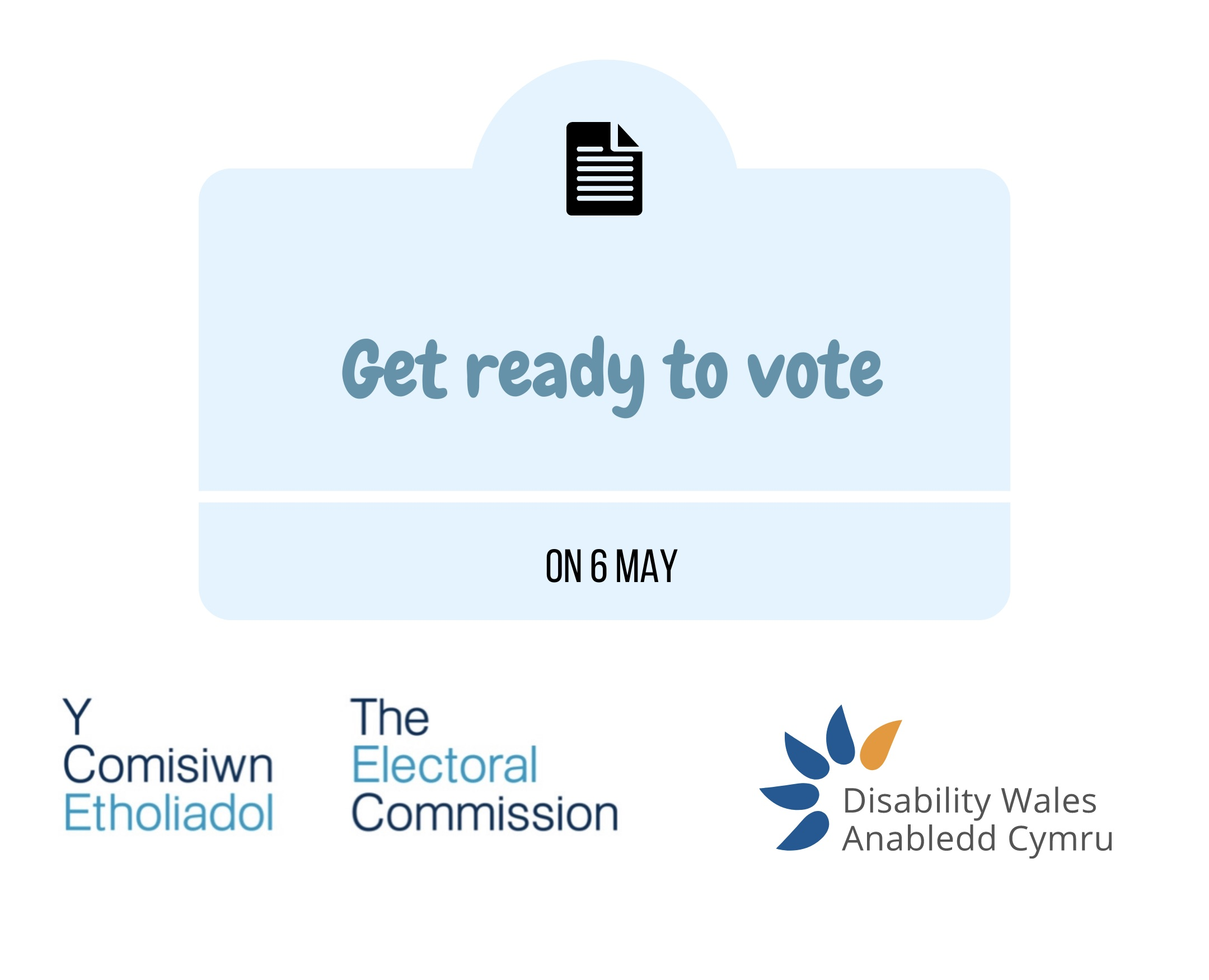 Text that says Get ready to vote set within a light blue square, the Electoral commission logo and DW's logo is beneath the sqaure