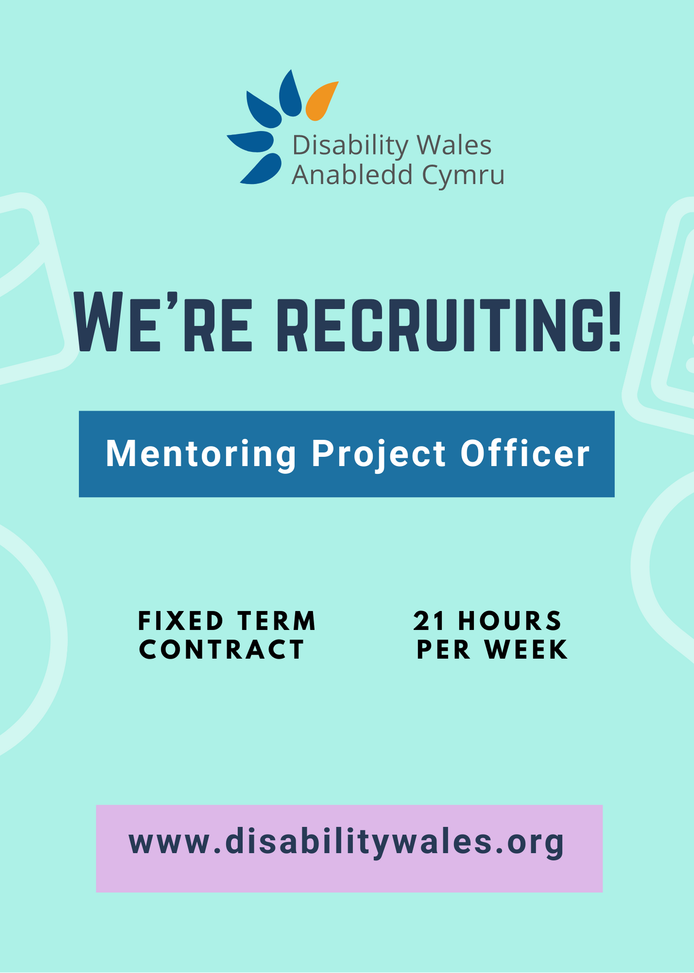 Text on a bright light green background that reads: We're recruiting: Mentoring project officer. Fixed term contract, 21 hours per week. The DW logo is in the top centre above the role title and our website url is seen in black text in a lilac box at the bottom of the poster