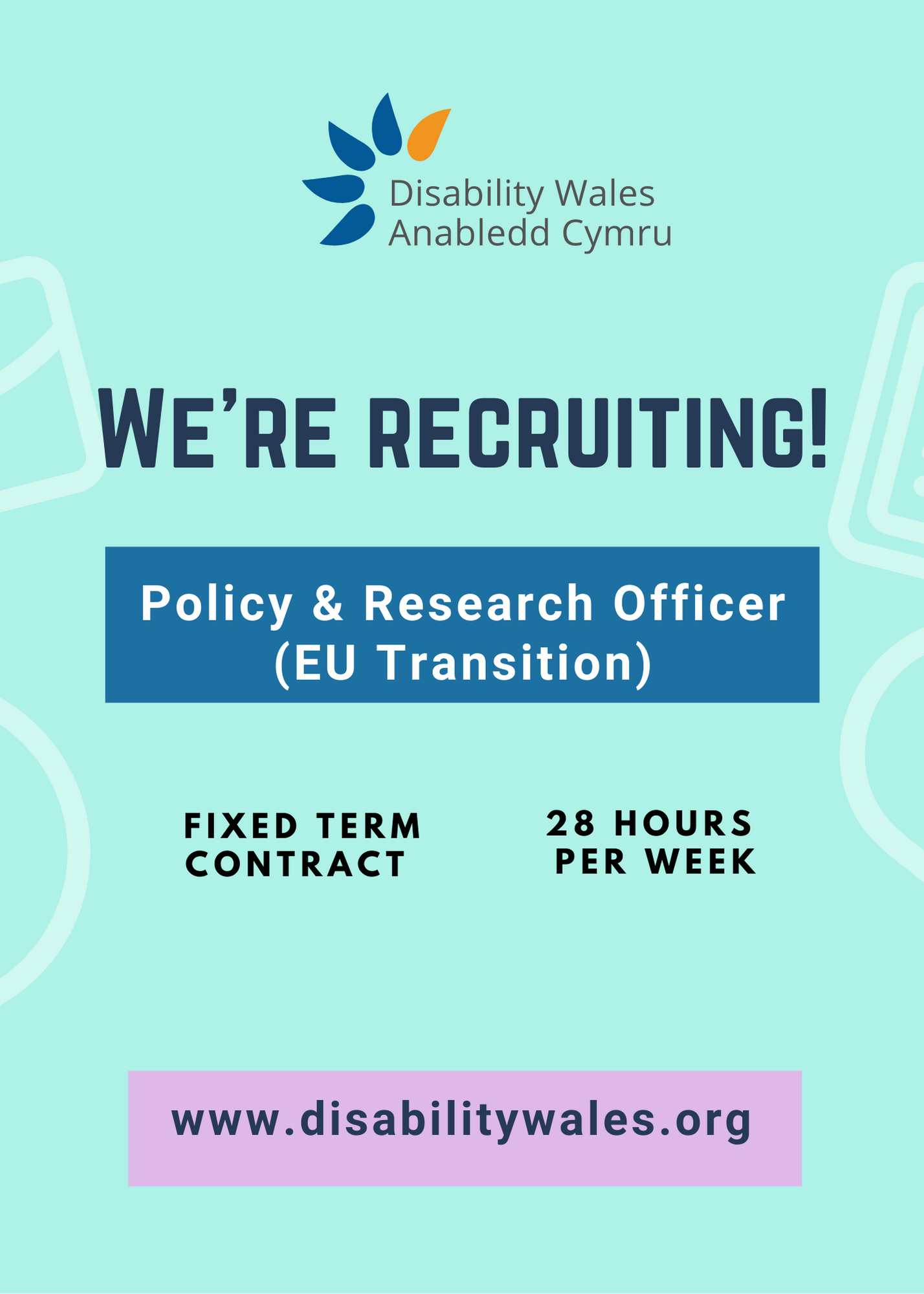 Text on a bright light green background that reads: We're recruiting: Policy & Research Officer (EU Transition). Fixed term contract, 28 hours per week. The DW logo is in the top centre above the role title and our website url is seen in black text in a lilac box at the bottom of the poster